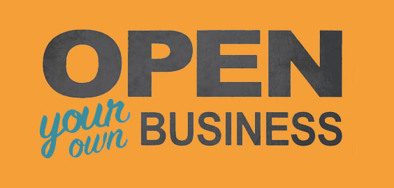 How To Open Your Business